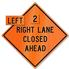 Retro-Reflective Sign - Right/Left Lane Closed Ahead