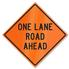 Retro-Reflective Sign - One Lane Road Ahead